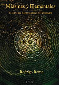 Miasmas y Elementales. La estructura electromagnética del pensamiento