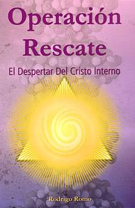 Operacion Rescate – El despertar del Cristo interno